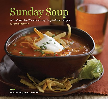 Sunday Soup By Rosbottom, Betty/ Schiller, Charles (PHT)